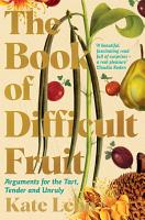 The Book of Difficult Fruit PDF