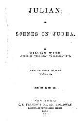 Julian; Or, Scenes in Judea