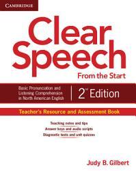 Clear Speech from the Start Teacher s Resource and Assessment Book PDF