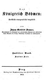 Das Königreich Böhmen: Bd. Kauřimer Kreis. 1844