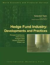 Hedge Fund industry: Developments and Practices
