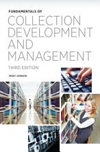 Fundamentals of Collection Development and Management PDF