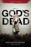 God s Not Dead Adult Study Guide  What Do You Believe  Book