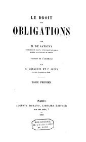 Le droit des obligations: Volume 1