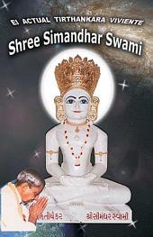 The Current Living Tirthankara Shree Simandhar Swami (Spanish)