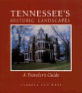 Tennessee s Historic Landscapes PDF