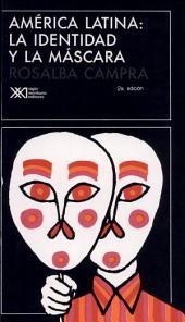 América Latina, la identidad y la máscara