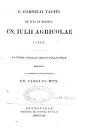 C. Cornelii Taciti de vita et moribus Cn. Iulii Agricolae liber