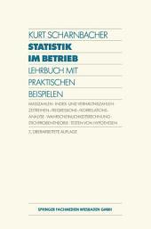 Statistik im Betrieb: Lehrbuch mit Praktischen Beispielen, Ausgabe 7