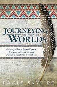 Journeying Between the Worlds PDF