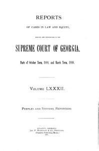 Reports of Cases in Law and Equity  Argued and Determined in the Supreme Court of the State of Georgia  in the Year     PDF