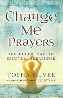 Change Me Prayers Book