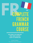 The Complete French Grammar Course PDF