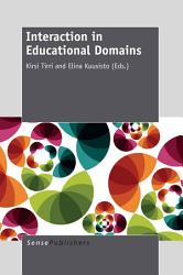 Interaction In Educational Domains Book PDF