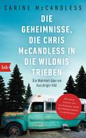 Die Geheimnisse  die Chris McCandless in die Wildnis trieben PDF