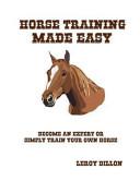 Horse Training Made Easy