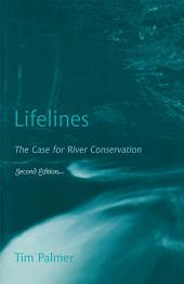 Lifelines: The Case for River Conservation, Edition 2