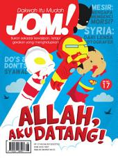 Isu 17 - Majalah Jom!: Allah, Aku Datang!