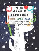 Alif Baa Arabic Alphabet Write Learn and Color Activity Workbook PDF