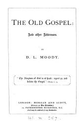 The old gospel, 12 addresses