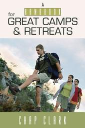 The Handbook for Great Camps and Retreats
