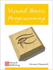 Visual Basic Programming: เขียนโปรแกรมวิชวลเบสิค