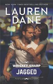 Whiskey Sharp: Jagged