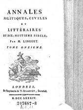 Annales Politiques, Civiles Et Littéraires Du Dix-Huitieme Siecle: Ouvrage Périodique