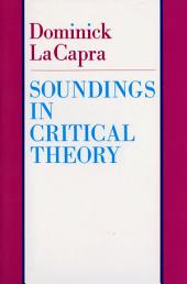 Soundings in Critical Theory