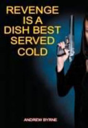 Revenge Is a Dish Best Served Cold PDF