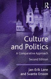 Culture and Politics: A Comparative Approach, Edition 2