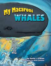My Macaroni Whales