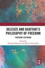 Deleuze and Guattari's Philosophy of Freedom