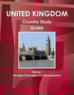 UK Country Study Guide Volume 1 Strategic Information and Developments