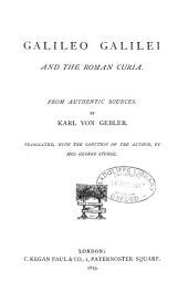 Galileo Galilei and the Roman Curia