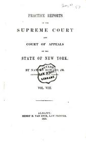 Practice Reports in the Supreme Court and Court of Appeals: Volume 8