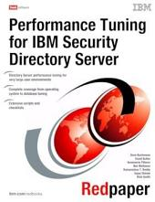 Performance Tuning for IBM Security Directory Server