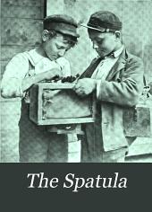 The Spatula: Volume 6
