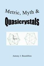 Metric, Myth & Quasicrystals