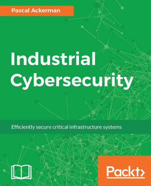 Industrial Cybersecurity PDF