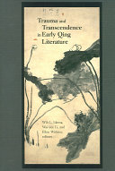 Trauma and Transcendence in Early Qing Literature