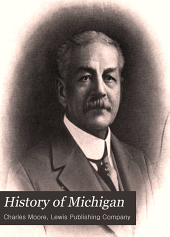 History of Michigan: Volume 3
