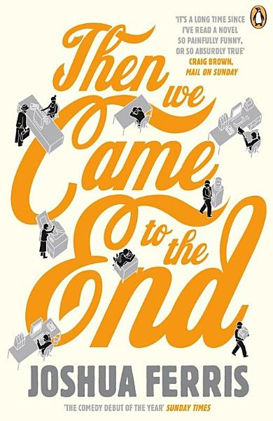 Download Then We Came to the End Book
