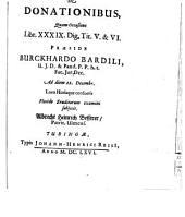 Conclusiones theoretico-practicae ad Pandectas: Exerc. XV., de donationibus