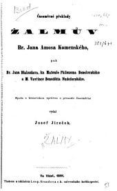Casomerne preklady zalmuv br. Jana Amosa Komenskeho, pak br. Jana Blahoslava, kn. Matouse Philonoma Benesovskeho a M. Vavrince Benedikta Nudozerskeho: spolu s historickou zpravou o prosodii casomerne, Svazek 1620