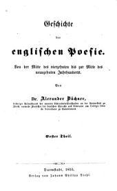 Geschichte der englischen poesie: Von der mitte des vierzehnten bis zur mitte des neunzehnten jahrhunderts, Bände 1-2