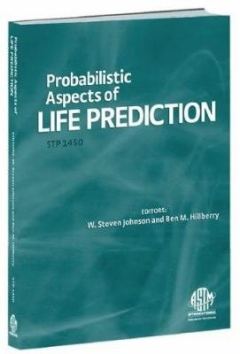 Probabilistic Aspects of Life Prediction