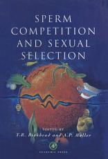 Sperm Competition and Sexual Selection PDF