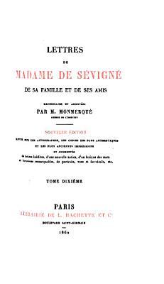 Lettres de madame de S  vign    de sa famille et de ses amis  recueillies et annot  es par m  Monmerqu   PDF