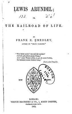 Lewis Arundel  Or The Railroad of Life PDF